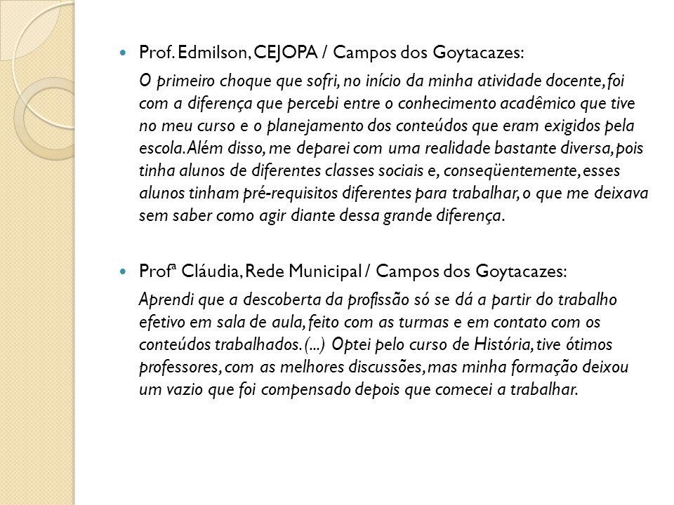 Prof. Edmilson, CEJOPA / Campos dos Goytacazes: