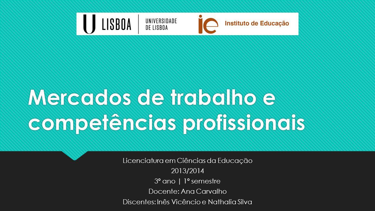 Mercados de trabalho e competências profissionais