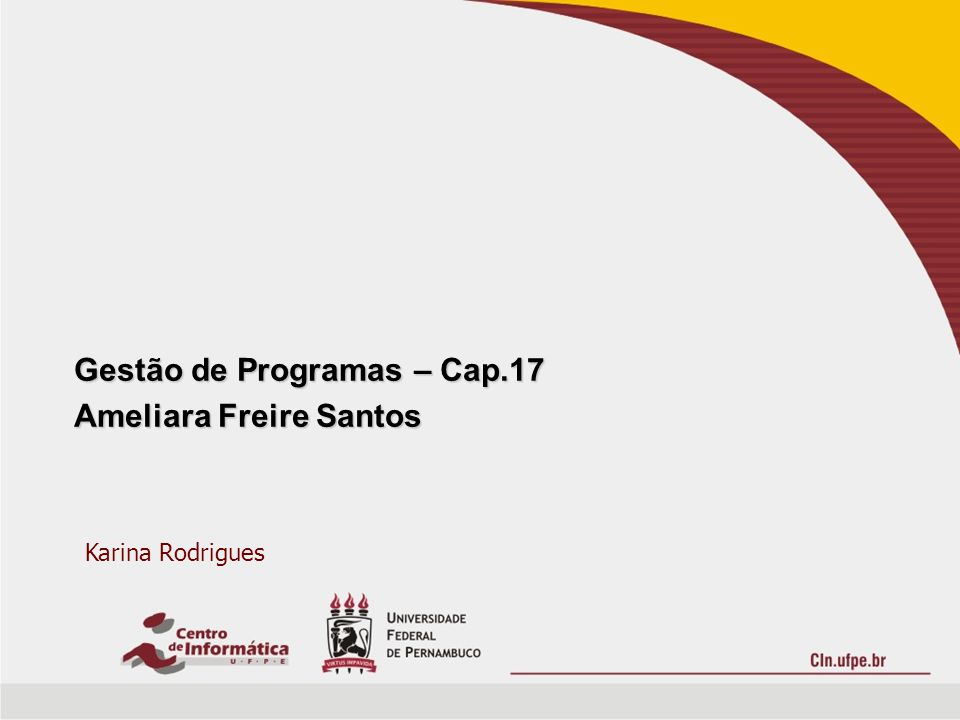 Gestão de Programas – Cap.17 Ameliara Freire Santos