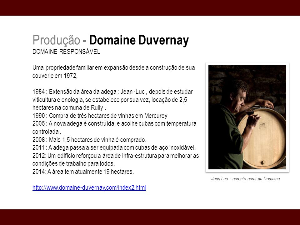Produção - Domaine Duvernay