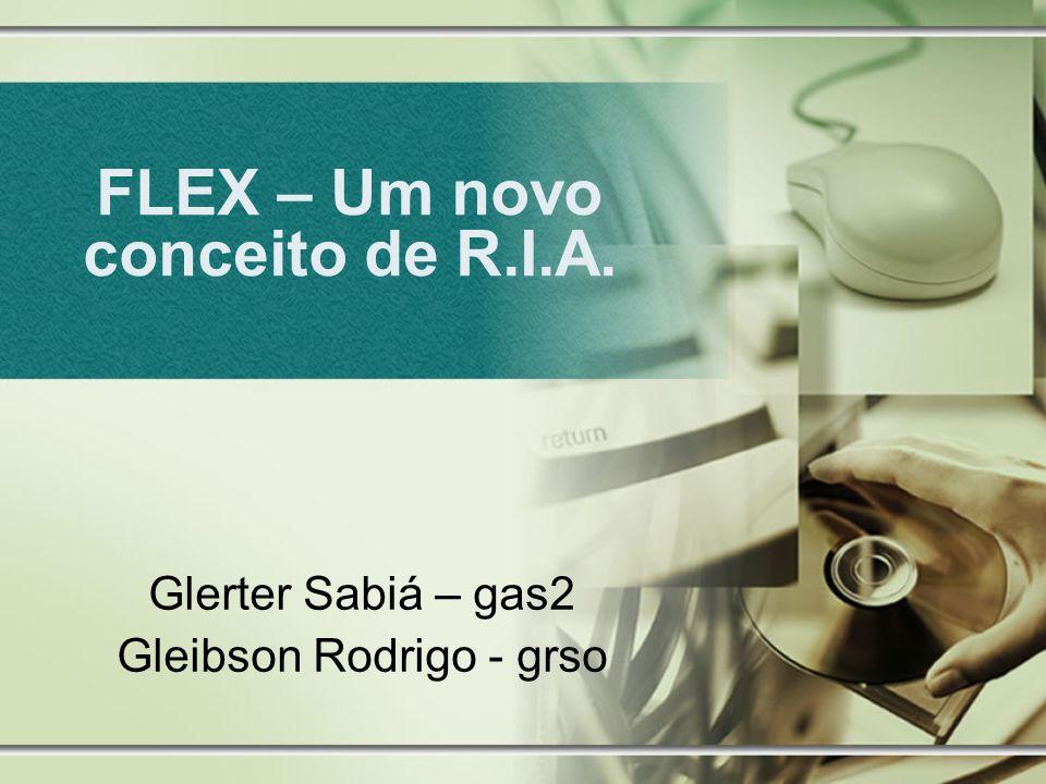FLEX – Um novo conceito de R.I.A.