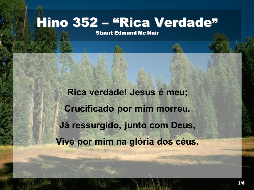 Hino 352 – Rica Verdade Stuart Edmund Mc Nair