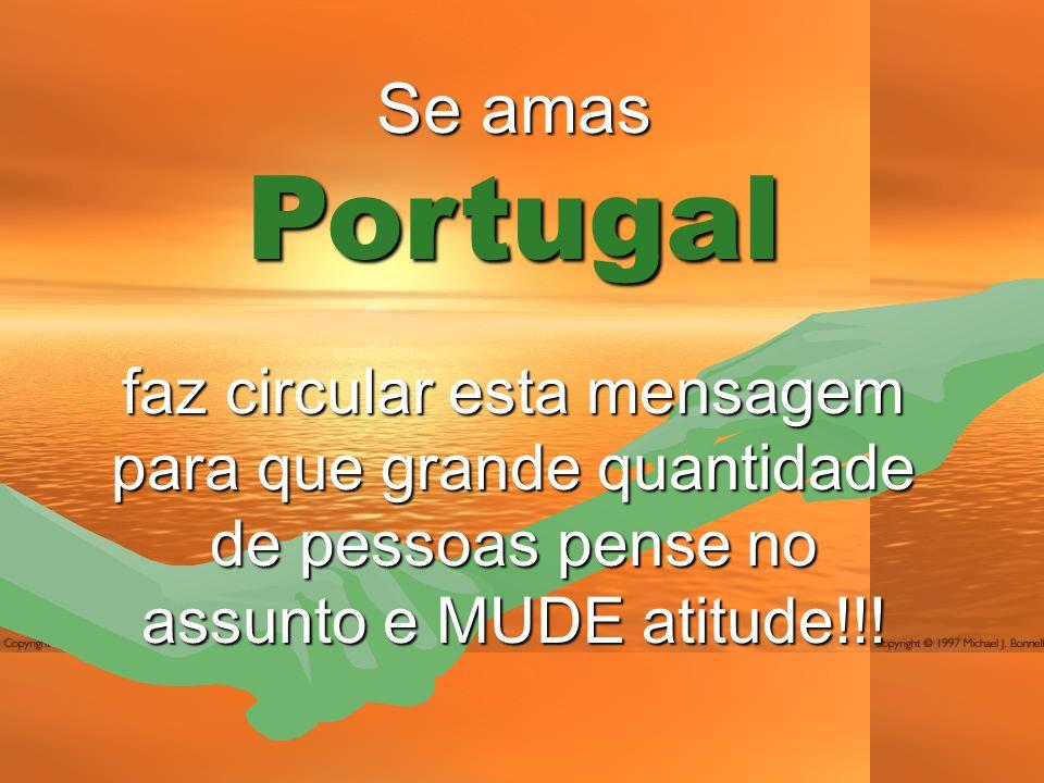Se amas Portugal.