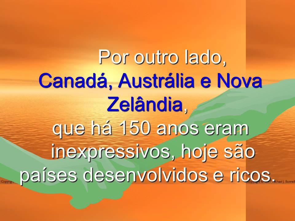 Canadá, Austrália e Nova Zelândia,