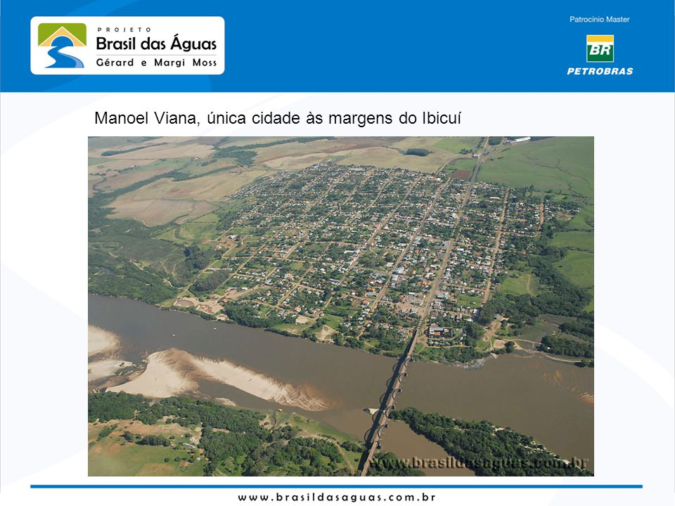 Manoel Viana, única cidade às margens do Ibicuí