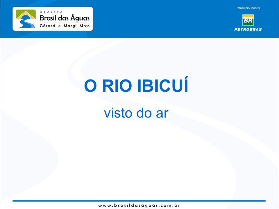 O RIO IBICUÍ visto do ar