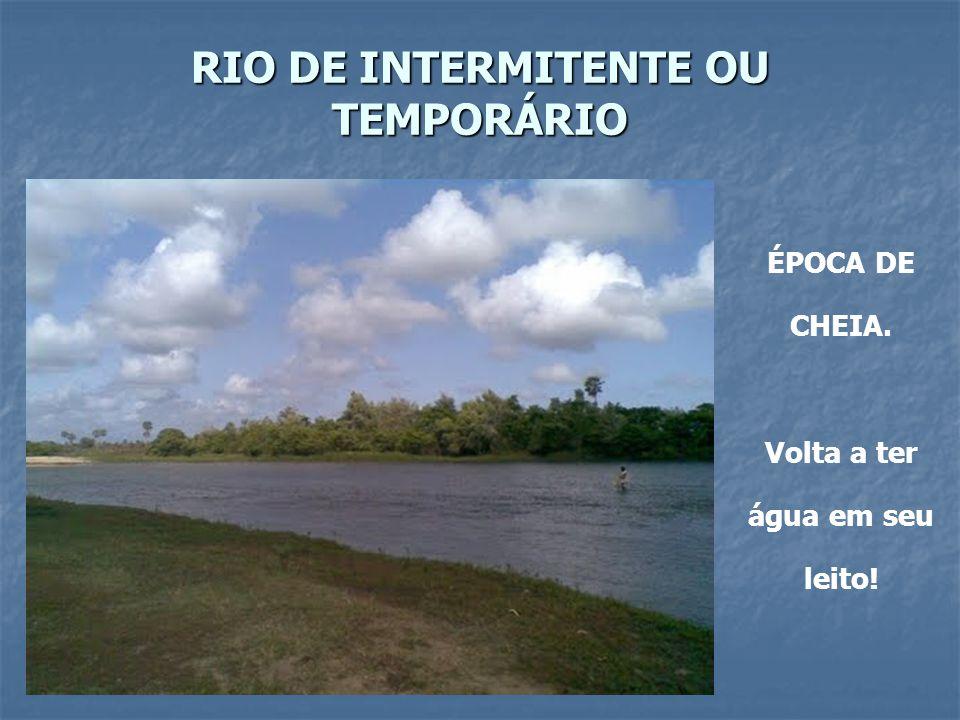 RIO DE INTERMITENTE OU TEMPORÁRIO