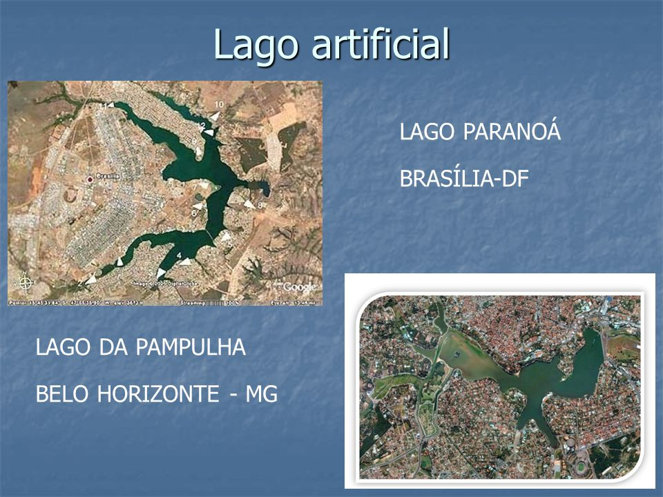 Lago artificial LAGO PARANOÁ BRASÍLIA-DF LAGO DA PAMPULHA