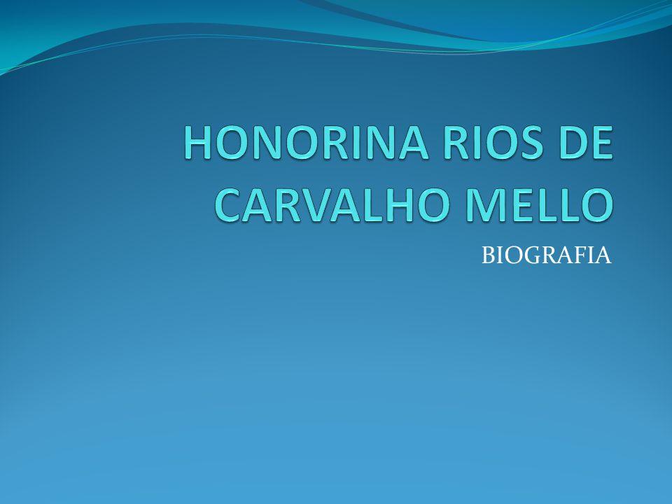 HONORINA RIOS DE CARVALHO MELLO