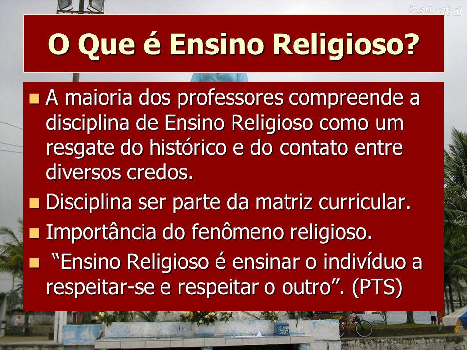 O Que é Ensino Religioso