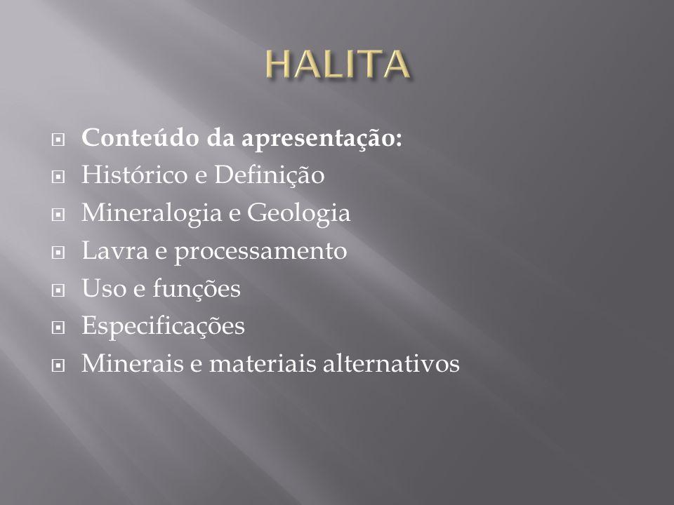 HALITA Conteúdo da apresentação: Histórico e Definição