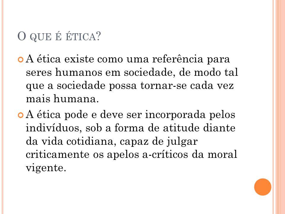 O que é ética