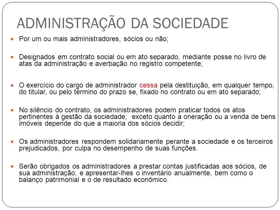 ADMINISTRAÇÃO DA SOCIEDADE
