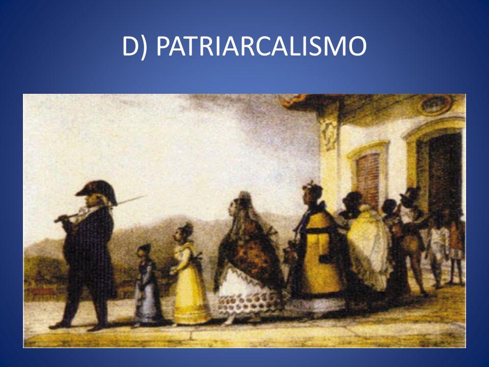 D) PATRIARCALISMO