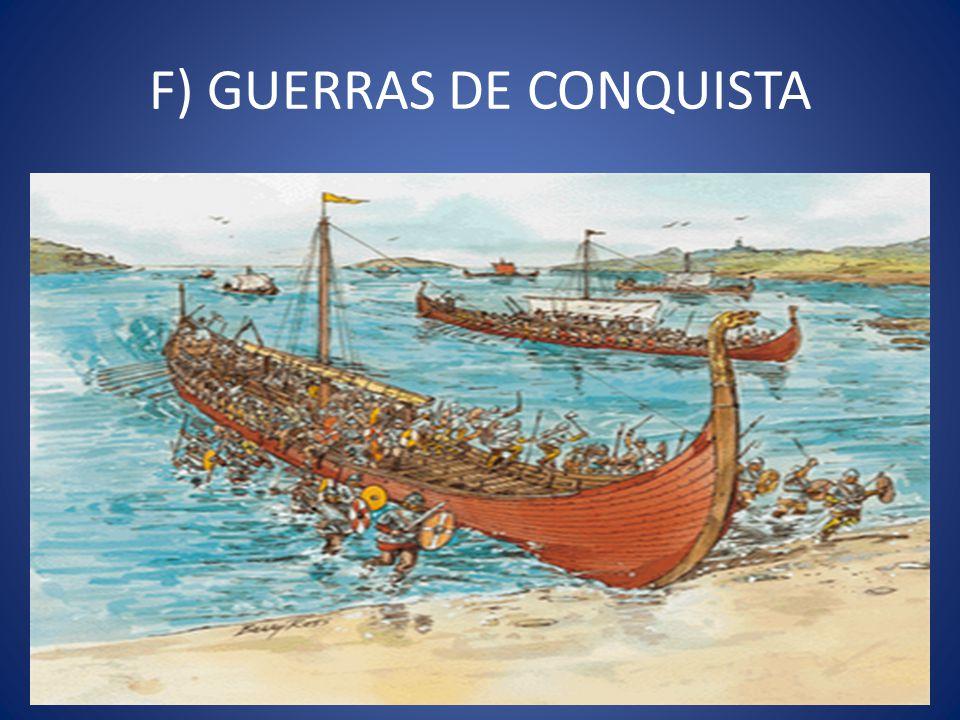 F) GUERRAS DE CONQUISTA
