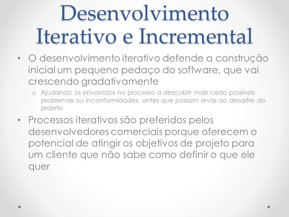 Desenvolvimento Iterativo e Incremental