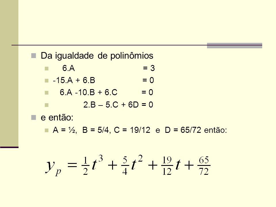 Da igualdade de polinômios