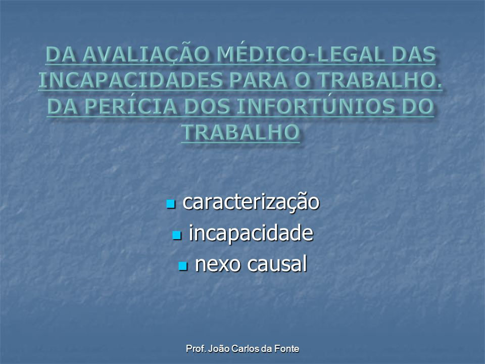 caracterização incapacidade nexo causal