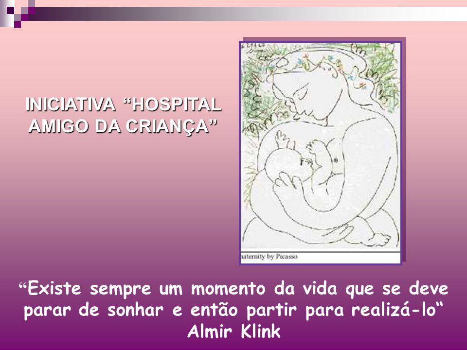 INICIATIVA HOSPITAL AMIGO DA CRIANÇA