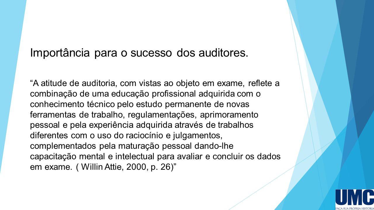 Importância para o sucesso dos auditores