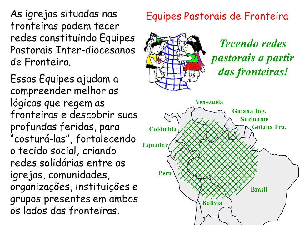 Tecendo redes pastorais a partir das fronteiras!