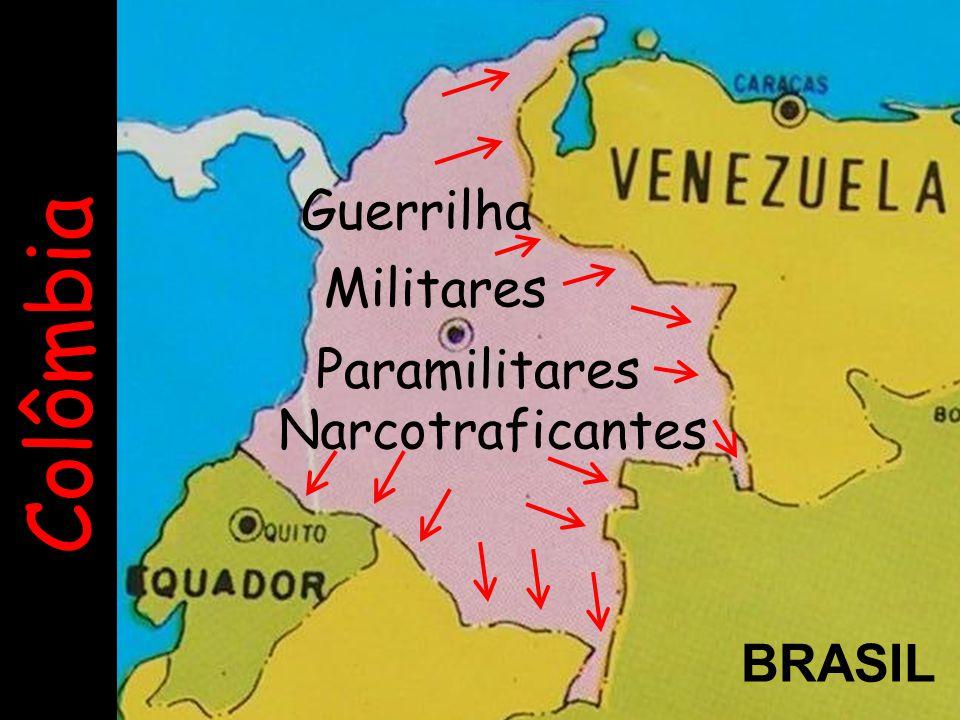 Guerrilha Militares Colômbia Paramilitares Narcotraficantes BRASIL