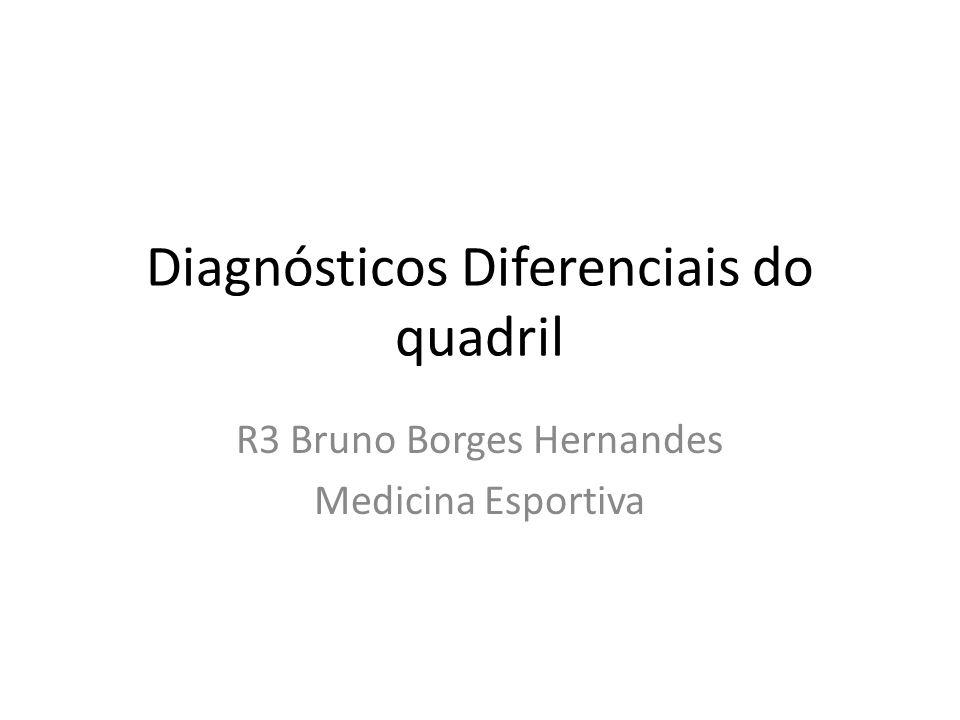 Diagnósticos Diferenciais do quadril