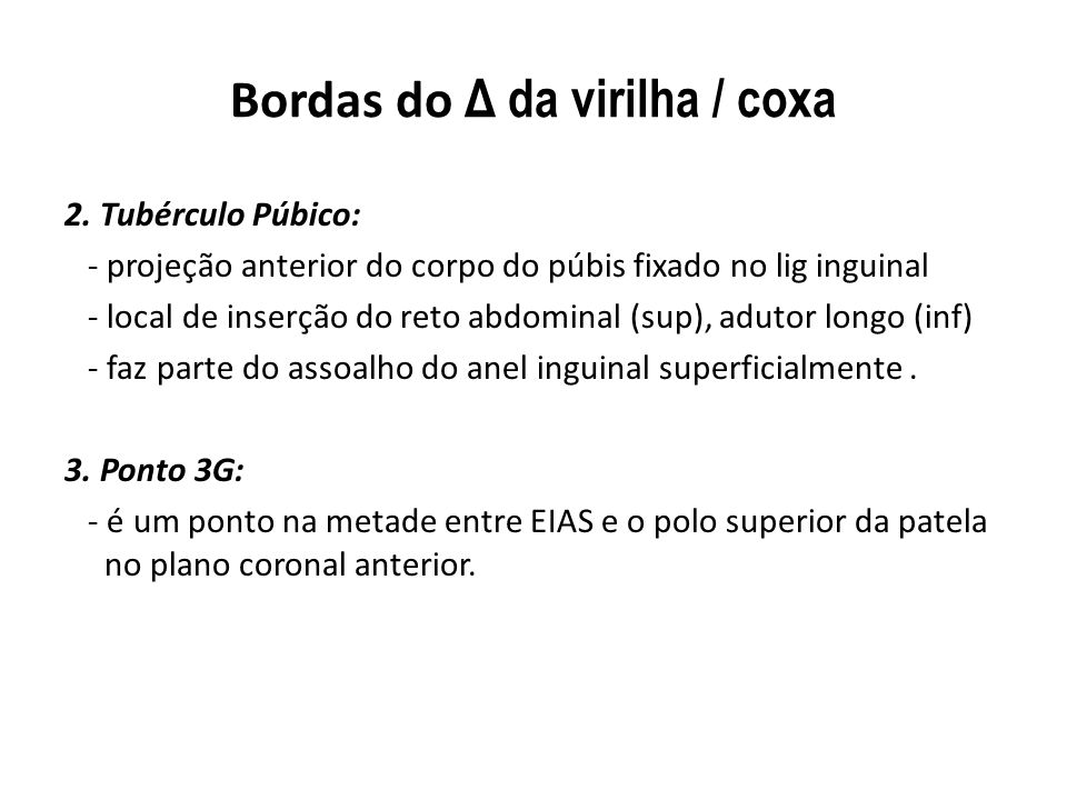Bordas do Δ da virilha / coxa