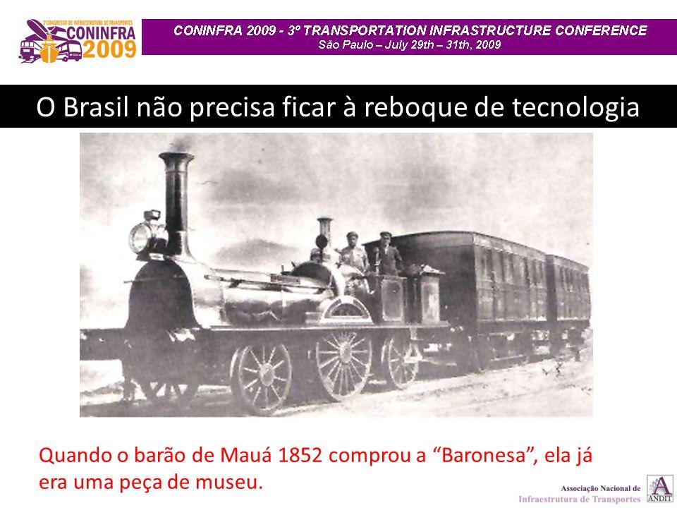 O Brasil não precisa ficar à reboque de tecnologia