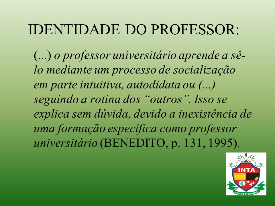 IDENTIDADE DO PROFESSOR: