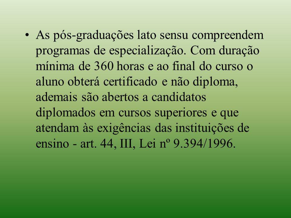 As pós-graduações lato sensu compreendem programas de especialização