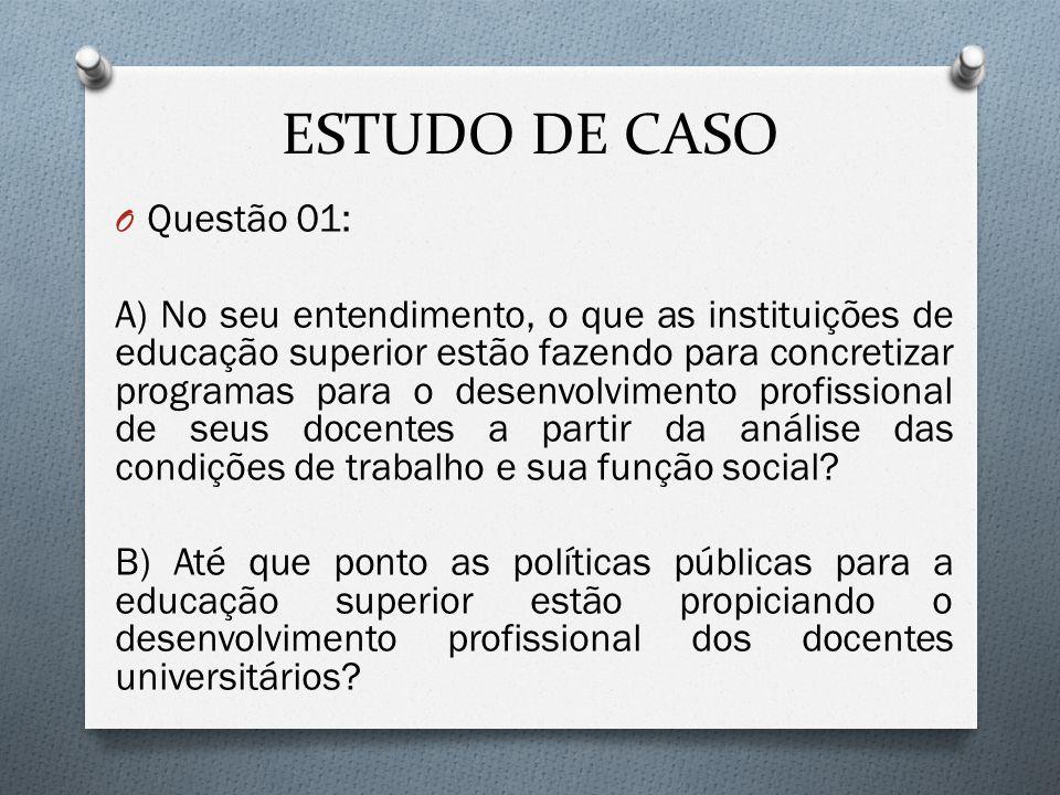 ESTUDO DE CASO Questão 01: