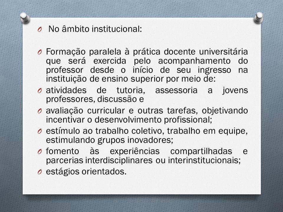 No âmbito institucional: