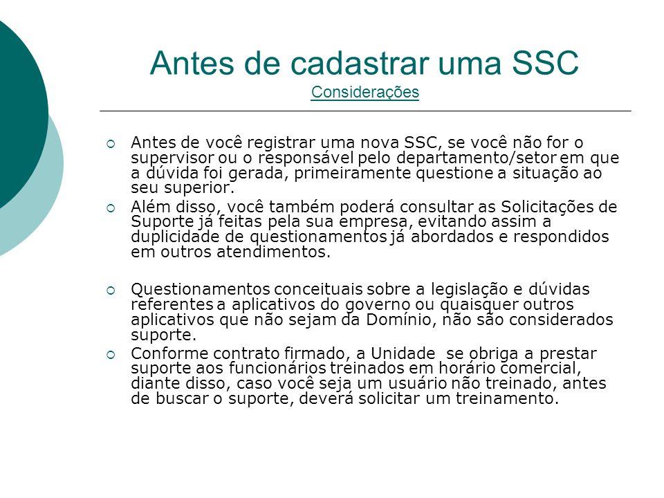 Antes de cadastrar uma SSC Considerações