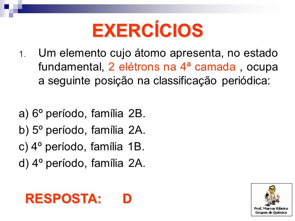EXERCÍCIOS RESPOSTA: D