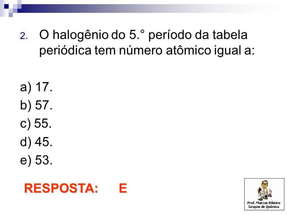 O halogênio do 5.° período da tabela periódica tem número atômico igual a:
