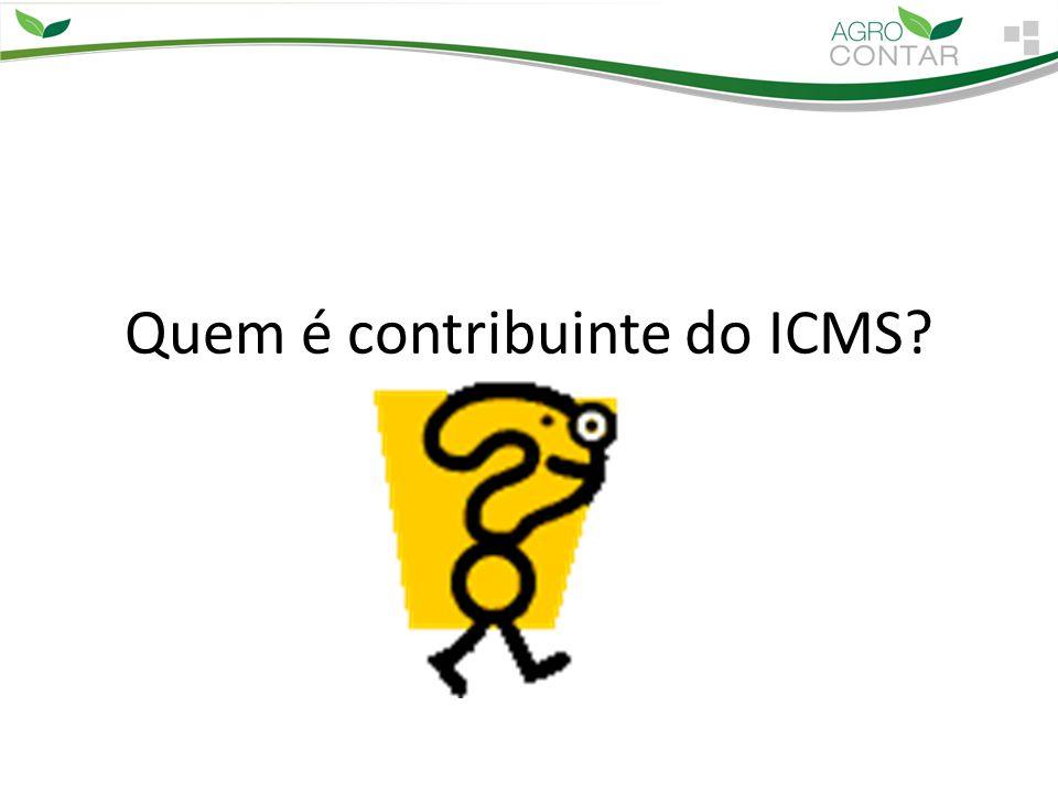 Quem é contribuinte do ICMS