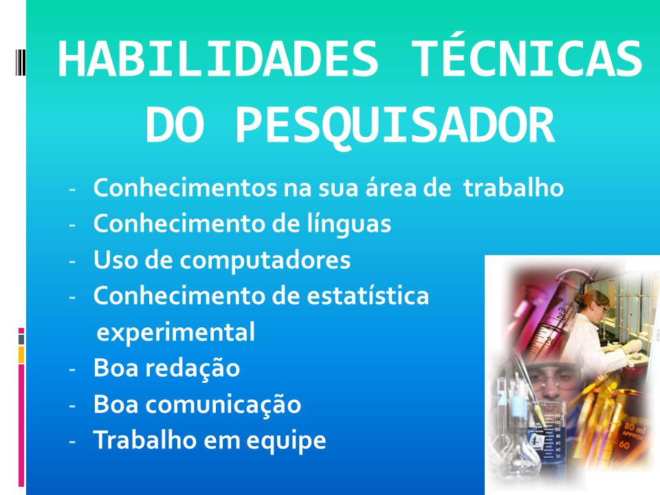 HABILIDADES TÉCNICAS DO PESQUISADOR