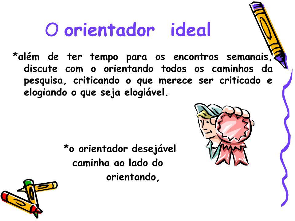 O orientador ideal