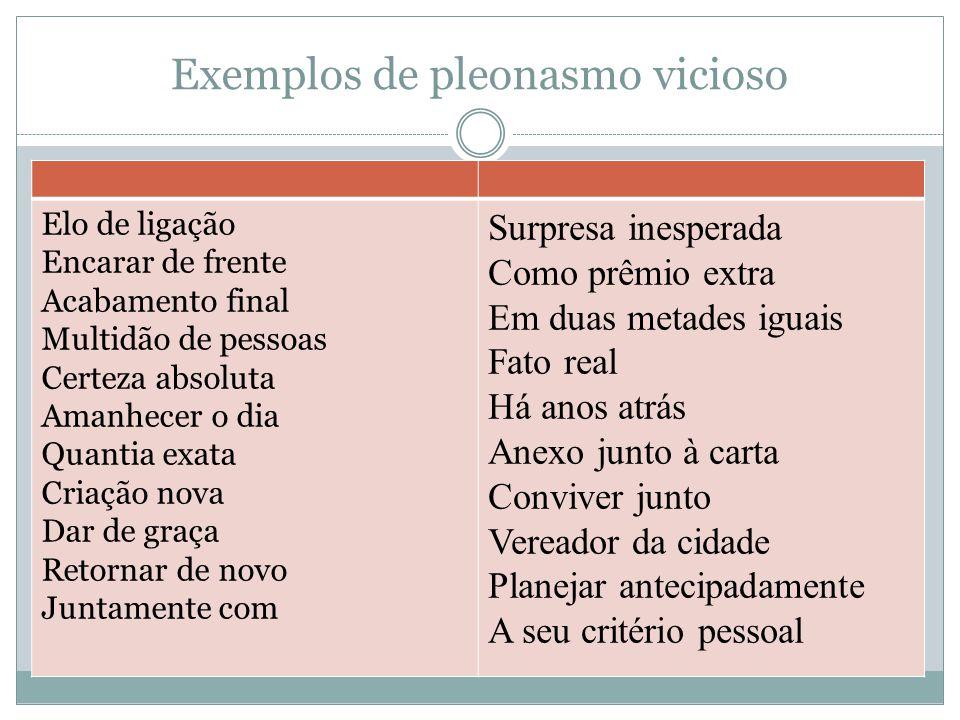Exemplos de pleonasmo vicioso