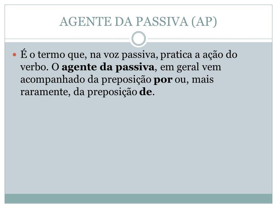 AGENTE DA PASSIVA (AP)