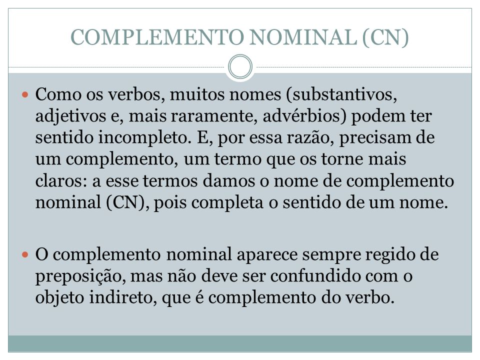COMPLEMENTO NOMINAL (CN)