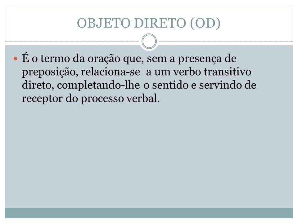 OBJETO DIRETO (OD)