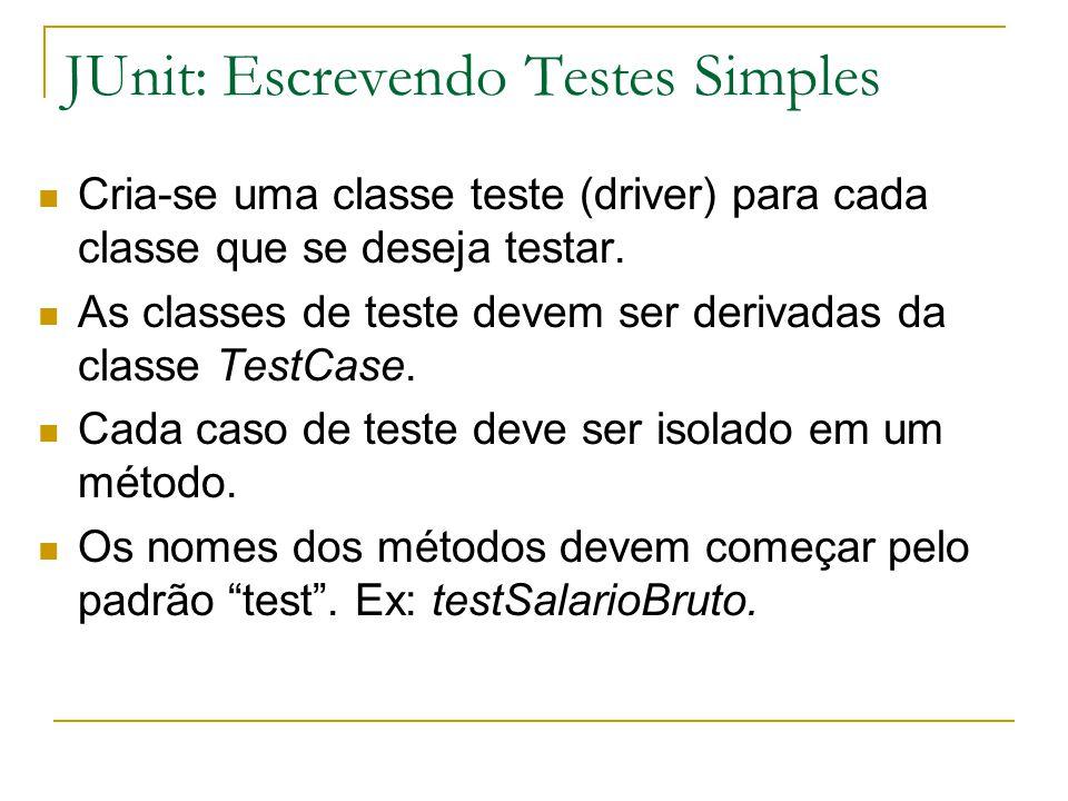 JUnit: Escrevendo Testes Simples