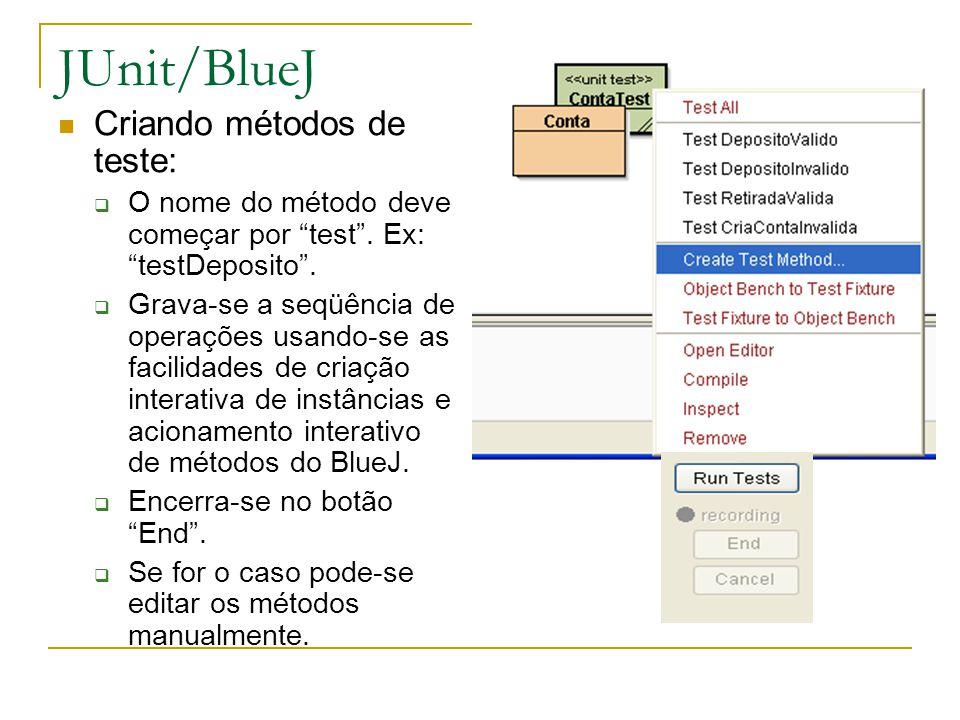 JUnit/BlueJ Criando métodos de teste: