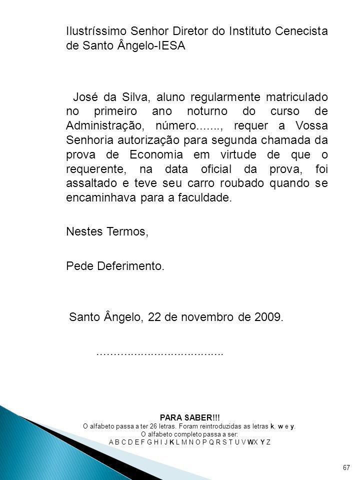 Santo Ângelo, 22 de novembro de 2009.