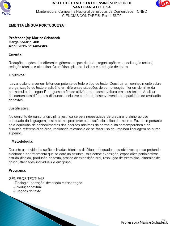 INSTITUTO CENECISTA DE ENSINO SUPERIOR DE