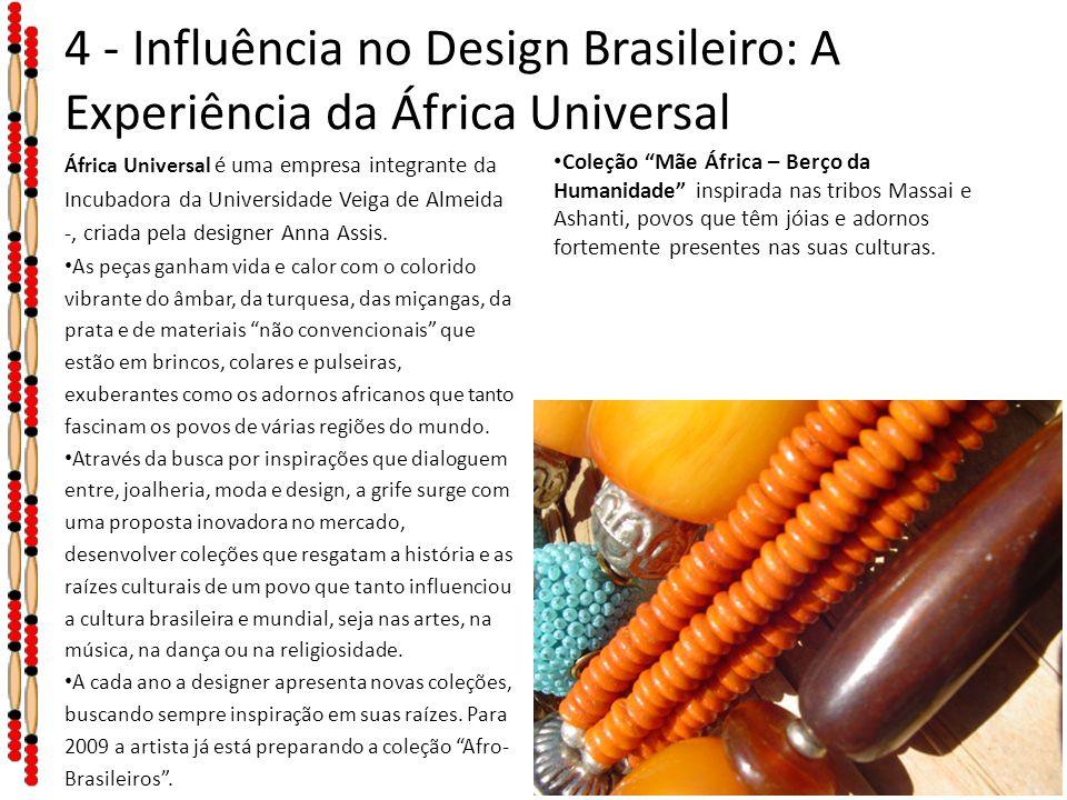 4 - Influência no Design Brasileiro: A Experiência da África Universal