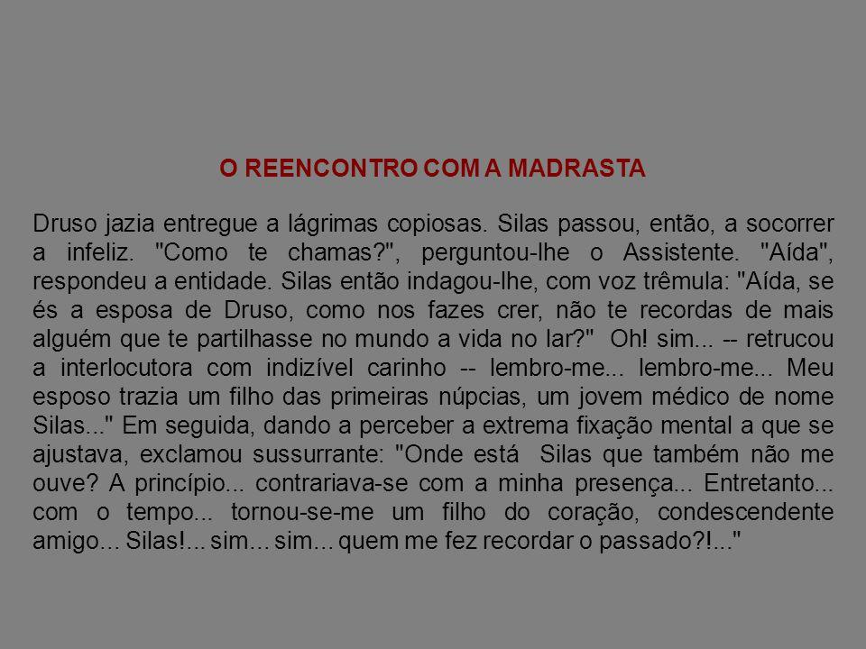 O REENCONTRO COM A MADRASTA