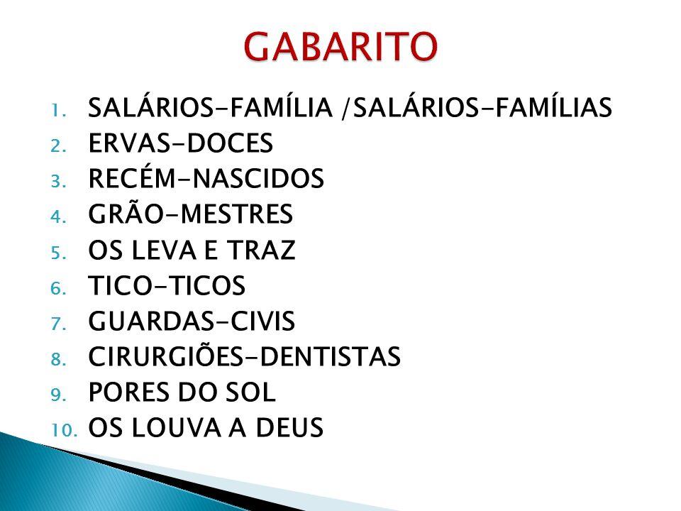 GABARITO SALÁRIOS-FAMÍLIA /SALÁRIOS-FAMÍLIAS ERVAS-DOCES